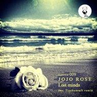 JoJo Rose - Lost Minds (Trockensaft Remix)