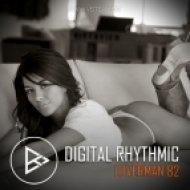 Digital Rhythmic - Loverman_82 (Studio Live Compilation)