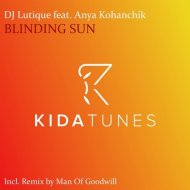DJ Lutique & Anya Kohanchik - Blinding Sun (Original Mix)