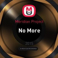 Meridian Project - No More ()