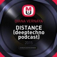 DIANA VERNAYA - DISTANCE (deeptechno podcast)