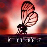 Danny Darko feat. Jova Radevska  - Butterfly (Kitchen Vibez Remix)