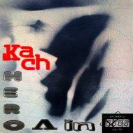 Kach - Hero V In (Original Mix)