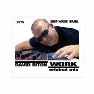 David Biton - Work (Original mix)