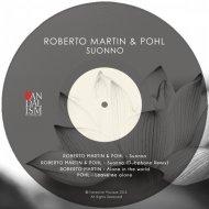 Roberto Martin, Pohl - Suonno (Original Mix)