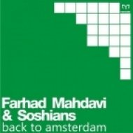 Farhad Mahdavi, Soshians - Back to Amsterdam (Original Mix)
