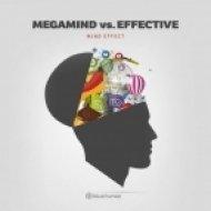 Megamind & Effective - Enjoy Your Party (Original Mix)
