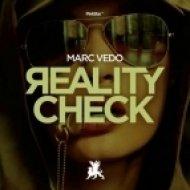 Marc Vedo - Reality Check (Original Mix)