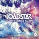 Loadstar - Once Again (Original mix)