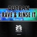 Durban - Rinse It (Original Mix)