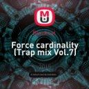 Blackcat  - Force cardinality (Trap mix Vol.7)