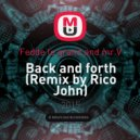Fedde le grand and mr.V - Back and forth (Rico John Remix) (Remix by Rico John)