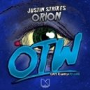 Justin Strikes - Orion (Original Mix)