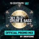 Dropzone - World Of Drum&Bass 2015 - Official Promo Mix ()
