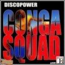 Conga Squad - Discopower (Original mix)