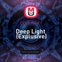 OLeG KraFT - Deep Light (Explusive)