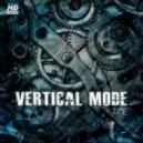 Vertical Mode - Time Machine (Original Mix)