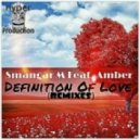 Smangar M feat. Amber - Definition Of Love (Sello Afrika\'s Afro-Dub Vocal Mix)