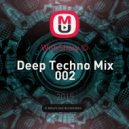 WithShow © - Deep Techno Mix 002 ()