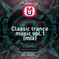 DJ Slavon Project - Сlassic trance music vol.1 (mix)