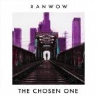 Xanwow - The Chosen One (Original Mix)