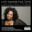 Justin Imperiale, Diviniti - Love Can Heal The World (Jonny Montana & Craig Stewart Remix)