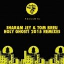 Sharam Jay, Tom Breu - Holy Ghost! (Vanilla Ace Remix)