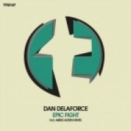 Dan Delaforce - Epic Fight (Abide Remix)