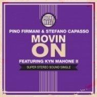 Pino Firmani & Stefano Capasso feat. Kyn Mahone II - Movin On (Seventy Mix)
