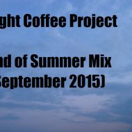 Light Coffee Project - End of Summer Mix  (September 2015)