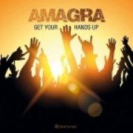 Amagra - Get Your Hands Up (Original Mix)