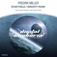 Fredrik Miller - Gravity Rush (Original Mix)