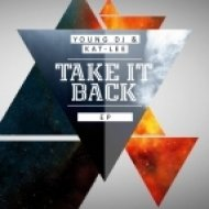 Young Dj & Kat Lee - Take It Back (Nizhe DeSoul Reconstruction Dub Mix)