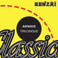 Airwave - Trilogique (Optik Rework)