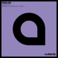Reblok - Lust (Original Mix)