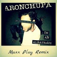 Aron Chupa - I\'m an Albatraoz  (Maxx Play Remix)  (Maxx Play Remix) Extended)
