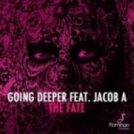 Going Deeper feat. Jacob A - The Fate (Original mix)