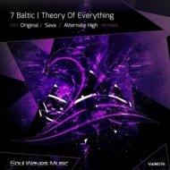 7 Baltic - Theory Of Everything (Sava Remix)