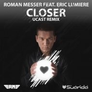 Eric Lumiere, Roman Messer - Closer (Ucast Dub Mix)