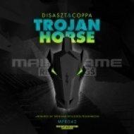 Disaszt feat. Coppa - Trojan Horse (Dossa & Locuzzed Remix)