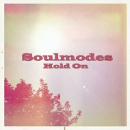 Soulmodes - Hold On (Original mix)