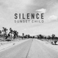 Sunset Child - Silence (Original Mix)