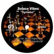 Solace Vibes - Optimist (Original Mix)