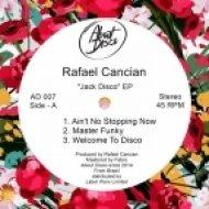Rafael Cancian - Ain\'t No Stopping Now (Original Mix)