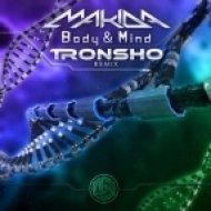 Makida - Body & Mind (Tronsho Remix)