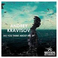Andrey Kravtsov - Get Together (Original mix)