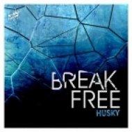 Husky Ft. Fourfeet - Break Free (Original Mix)