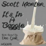 Scott Morter - It\'s In A Baggie (Scott Morter\'s Original Mix)