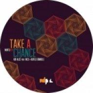 Kai Alce feat. Rico + Kafele Bandele - Take A Chance (Kai Alce Original NDATL Vocal)