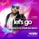 K-Maro  - Let\'s Go  (Nick Stay & Dj O\'Neill Sax Radio Edit) (Nick Stay & Dj O\'Neill Sax Radio Edit)